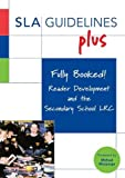 Fully Booked! Reader Development and the Secondary School LRC