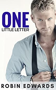 One Little Letter by [Edwards, Robin]