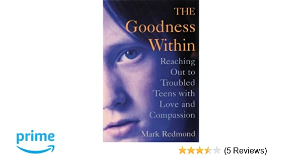 within compassion teen goodness troubled reaching love