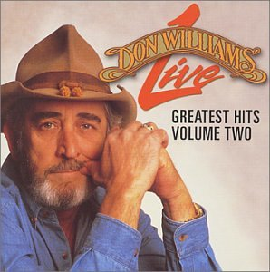 Don Williams - Live Greatest Hits, Vol. 2'' by Row Music Group