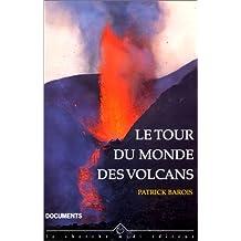 Tour du monde des volcans -le