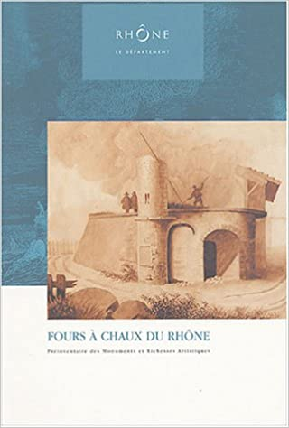 Lire Fours à chaux du Rhône epub, pdf