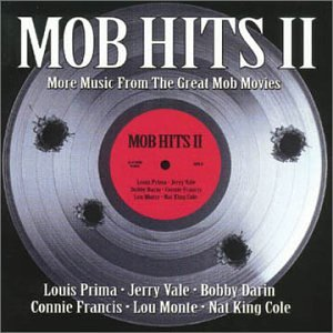 Mob Hits II: More Music from the Great Mob Movies by Triage