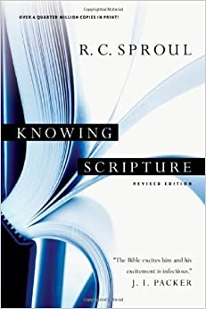 Knowing Scripture by R. C. Sproul (2009-02-25)