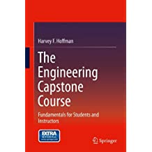The Engineering Capstone Course: Fundamentals for Students and Instructors