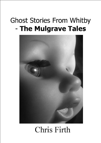 Ghost Stories From Whitby - The Mulgrave Tales