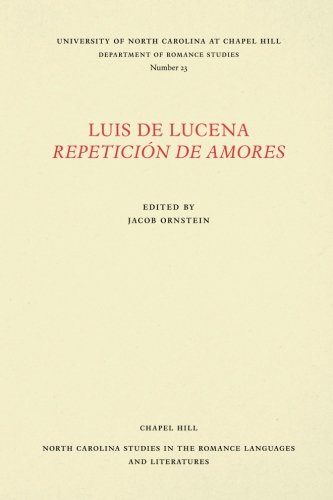 Luis de Lucena Repetición de Amores (North Carolina Studies in the Romance Languages and Literatures) (Spanish Edition) by University of North Carolina at Chapel Hill Department of Romance Studies