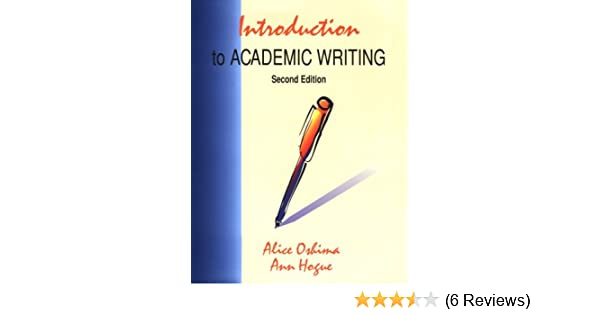 Amazoncom Introduction To Academic Writing Second Edition The  Introduction To Academic Writing Second Edition The Longman Academic  Writing Series Subsequent Edition