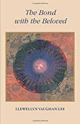 The Bond With the Beloved: The Mystical Relationship of the Lover and the Beloved