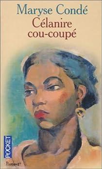 Célanire cou-coupé par Condé