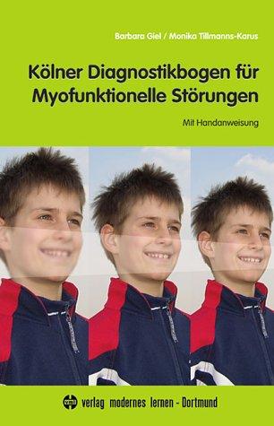 klner-diagnostikbogen-fr-myofunktionelle-strungen-mit-handanweisung