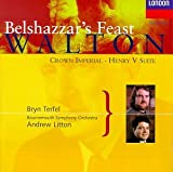 Classical Music : William Walton: Belshazzar's Feast/Suite From Henry V/Crown Imperial (Coronation March)