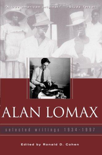 Alan Lomax: Selected Writings, 1934-1997