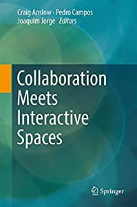 Hardcover Collaboration Meets Interactive Spaces : Theory and Practice Book