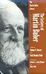 Letters of Martin Buber: A Life of Dialogue (Martin Buber Library)