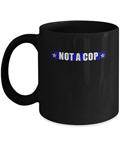 TeesNow Thin Blue Line Not A Cop Funny Police Mug 11oz -
