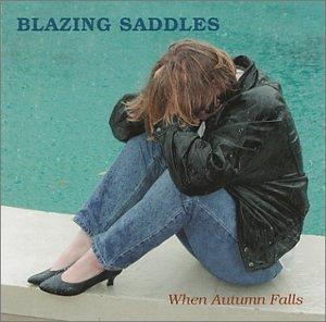 When Autumn Falls Blazing Saddles product image