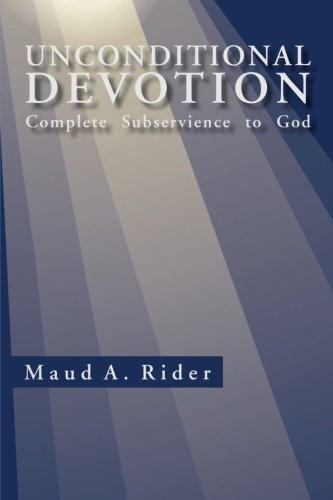 Unconditional Devotion: Complete Subservience to God