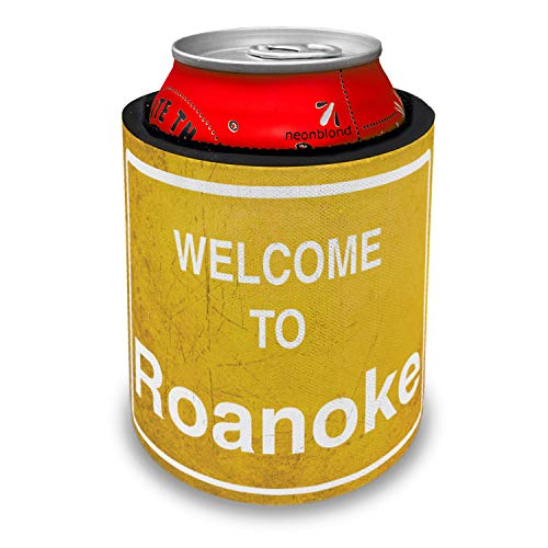 NEONBLOND Yellow Road Sign Welcome To Roanoke Slap Can Cooler Insulator Sleeve