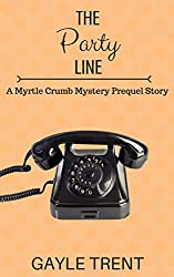 The Party Line: A Myrtle Crumb Mystery Prequel (Myrtle Crumb Mysteries)
