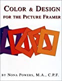 Color and Design for Picture Framers, Nona Powers, 0938655485