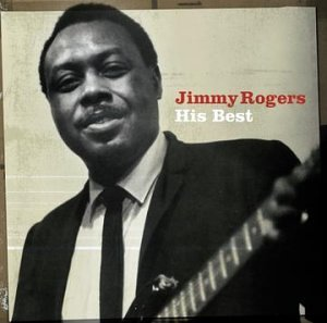 Jimmy Rogers Jimmy Rogers His Best Amazoncom Music