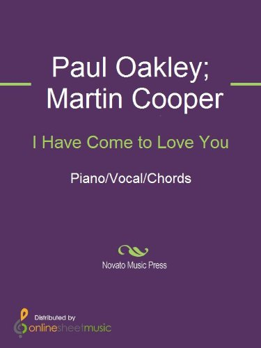 I Have Come to Love You - Sa Oakley
