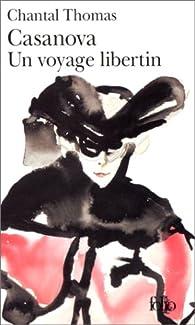Casanova, un voyage libertin par Chantal Thomas