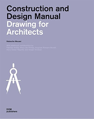 (Drawing for Architects: Construction and Design)