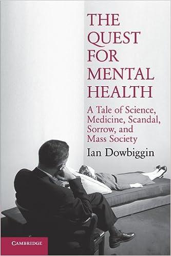 The Quest for Mental Health : Ian Dowbiggin :