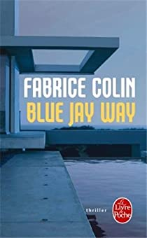 Blue jay way par Colin