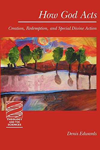 How God Acts: Creation, Redemption, and Special Divine...