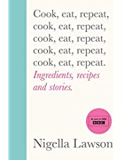 Cook, Eat, Repeat: Ingredients, recipes and stories.