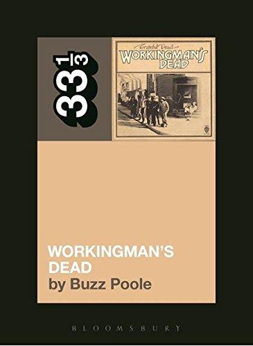 Read Online Grateful Dead's Workingman's Dead (33 1/3) pdf