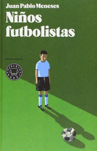 Descargar Libro Niños Futbolistas Juan Pablo Meneses