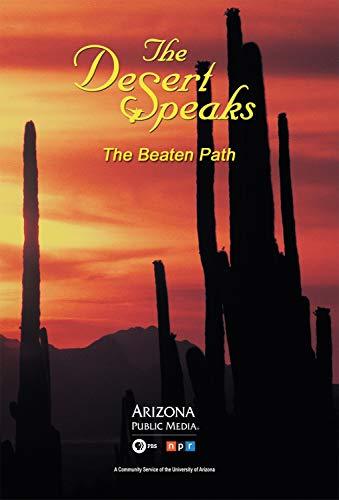The Desert Speaks #812: The Beaten Path