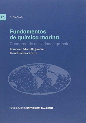 Descargar Libro Fundamentos De Quimica Marina. Cuaderno De Actividades Grupales Francisco Montilla Jiménez
