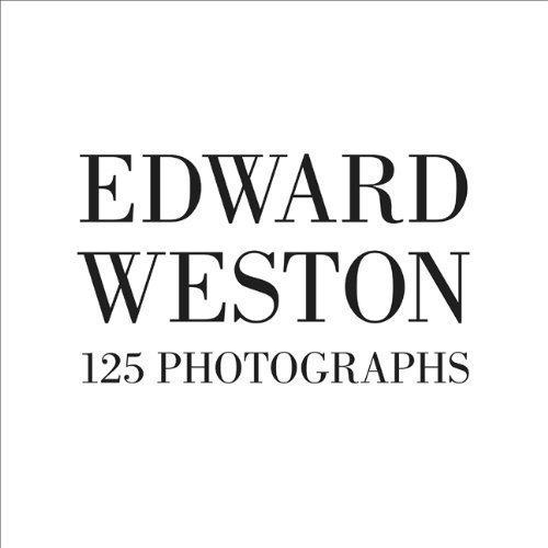 edward weston 125 photographs - 1