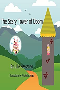 The Scary Tower of Doom by [Massenzio, Lillie]