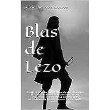 Blas de Lezo: Blas de Lezo no ha sido reconocido por la historia. El Libro narra su afán de perseverancia y superación en la vida y La operación de desembarco ... en Cartagena de Indias. (Spanish Edition)