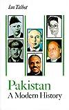Pakistan a Modern History, Ian Talbot, 0312216068