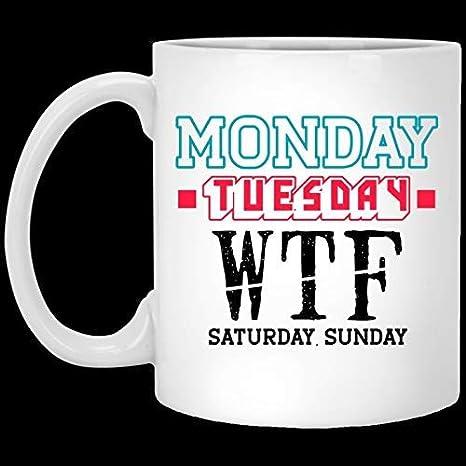 Lunes Martes WTF Sábado Domingo Taza de café de cerámica divertida Regalo para el Día de la Madre Regalo perfecto para mamá Día de la Madre