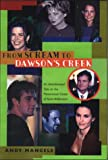 From Scream to Dawson's Creek to Wasteland, Andy Mangels, 1580631223