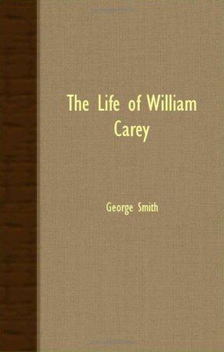 Read Online The Life of William Carey ebook
