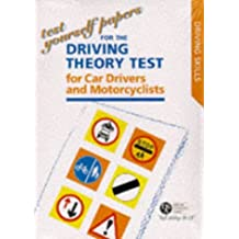 Test Yourself Papers for the Theory Test for Car Drivers and Motorcyclists 1997 (Driving Skills)