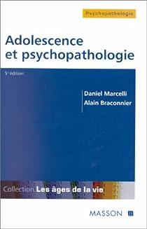 Adolescence et psychopathologie par Marcelli