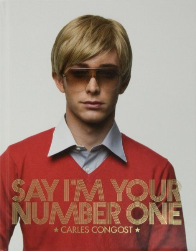 Descargar Libro Say I'm Your Number One: Carles Congost Manel Clot