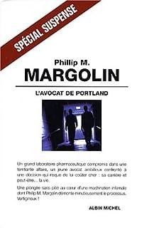 L'avocat de Portland : roman, Margolin, Phillip