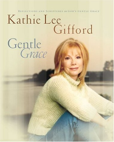 Gentle Grace: Reflections & Scriptures on Gods Gentle Grace
