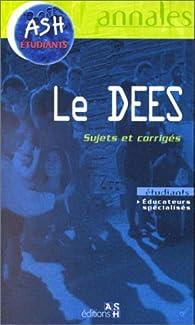 Le DEES, sujets officiels et corrigés par Jean-Claude Gadreau